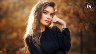 Слушать Хорошую Музыку 2018  Танцевальные Песни MIX 2018 #17
