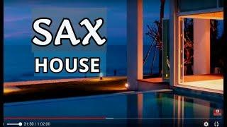 SAX HOUSE POP  BEAT Chillout Top Music Relaxing  Mix Summer  Saxophone   Best Remixes