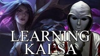 Learning Kai'Sa