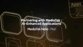 Partnering with MediaTek : AI-Enhanced Applications
