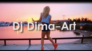 Dj Dima-Art ★ Клубная музыка HOUSE  ★ Слушать бесплатно  ★ Хиты ★ Популярная музыка