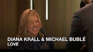Diana Krall & Michael Bublé | Love | Juno Awards 2018